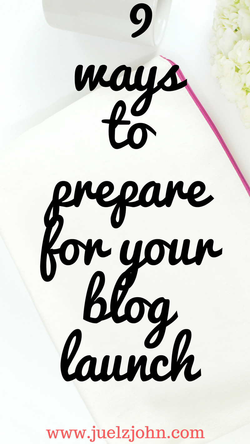 9 things to do before you launch your blog.Tips to a successful blog launch