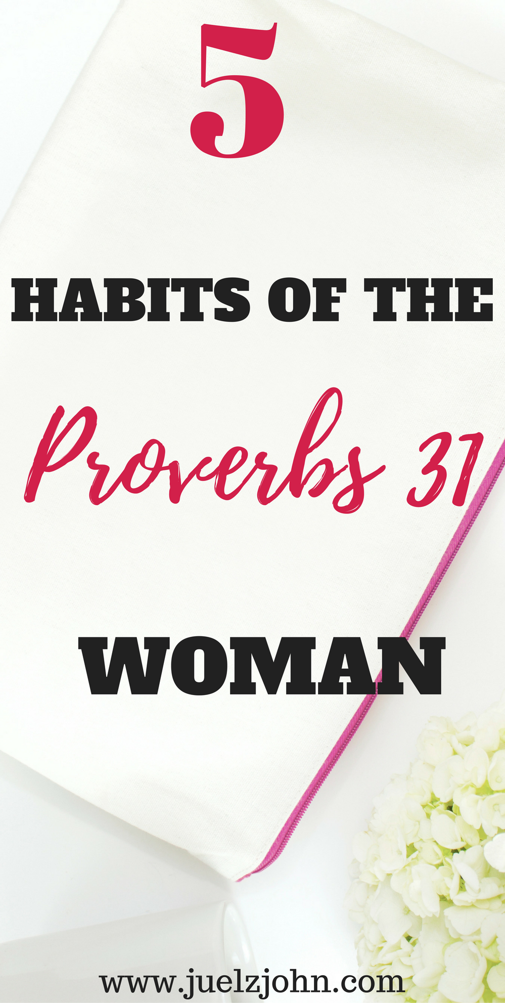5 habits of the modern proverbs 31 woman