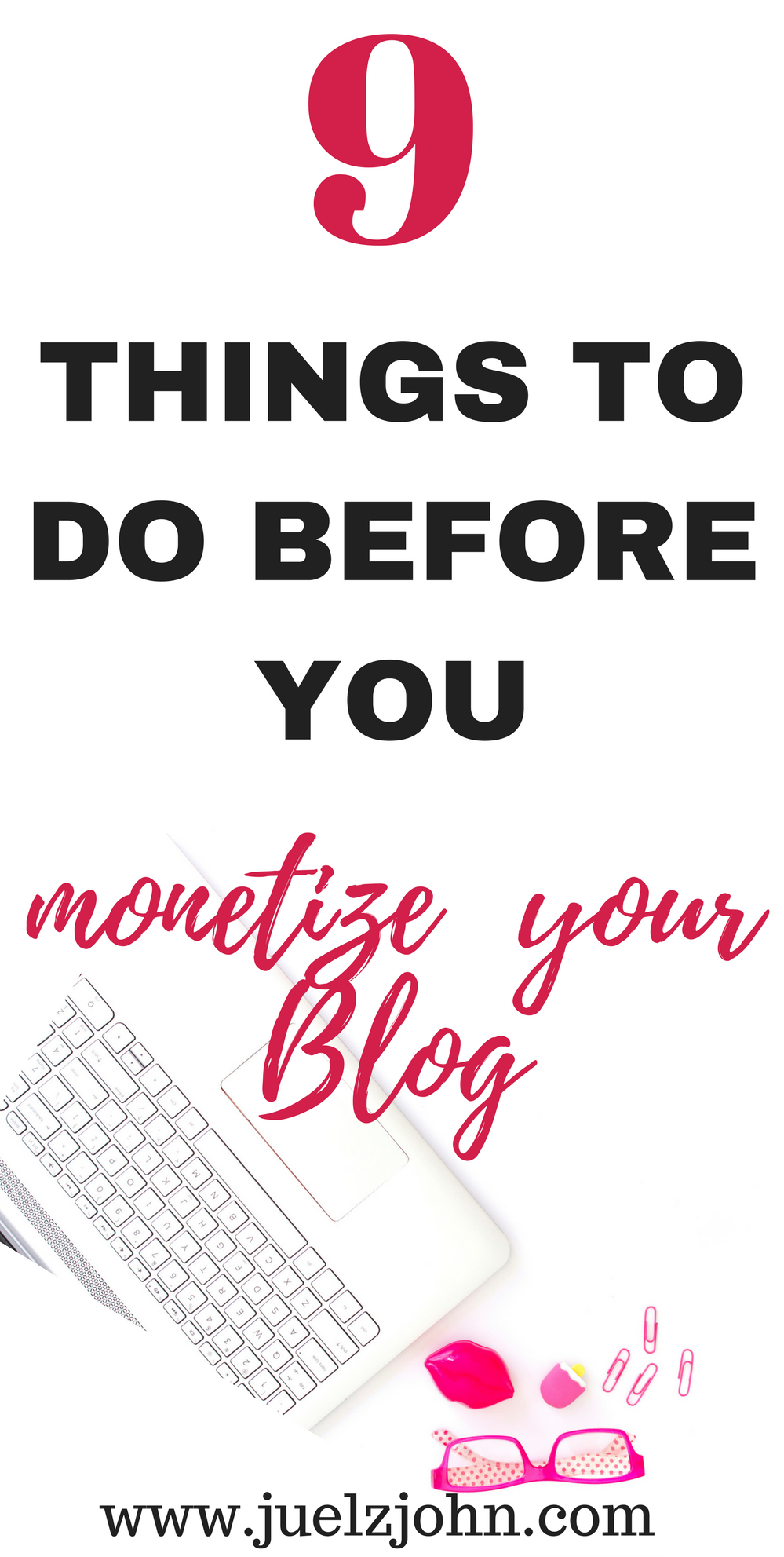 9 things to do before you monetize your blog