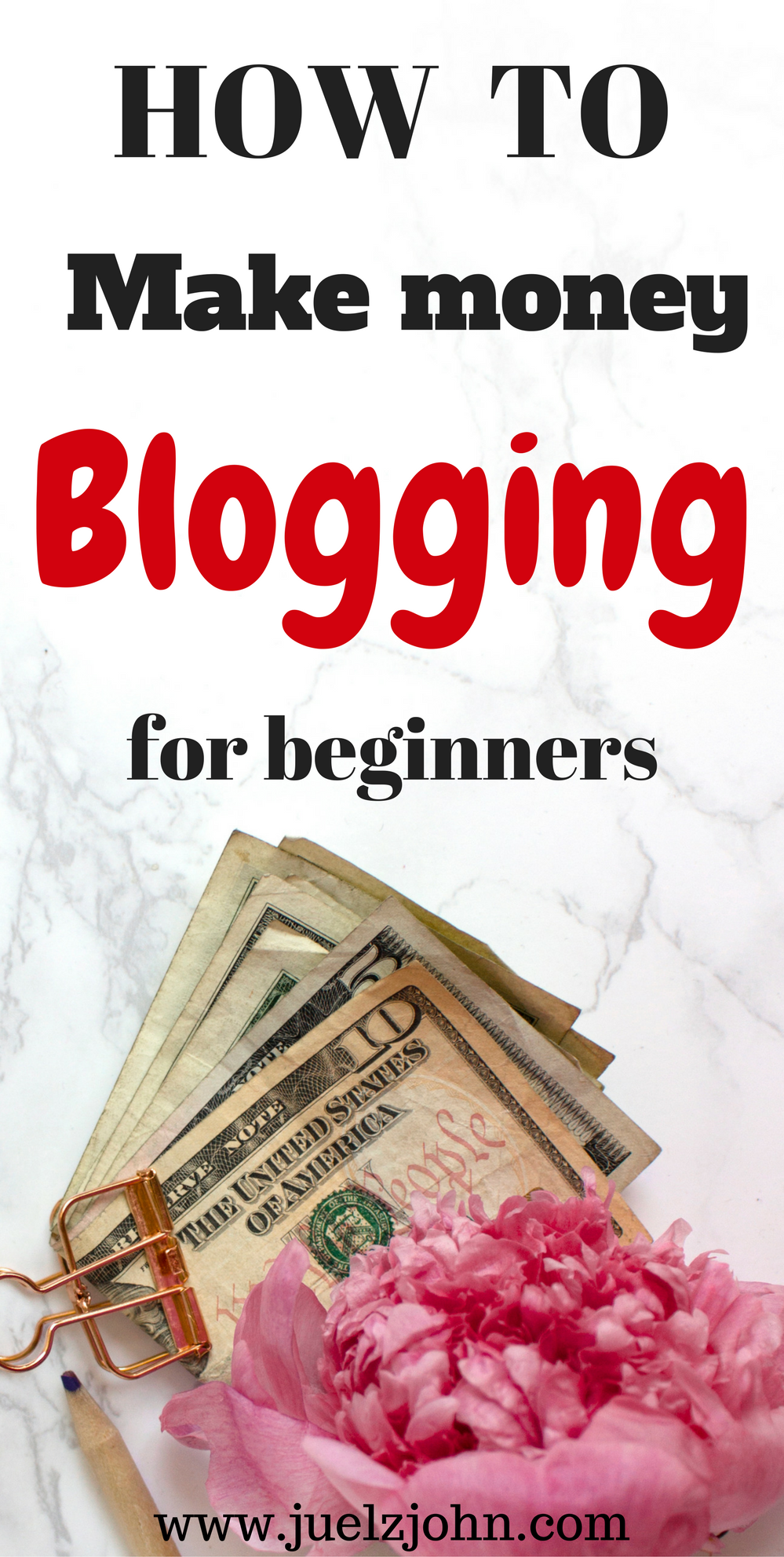5 ways to make money blogging with a new blog www.juelzjohn.com