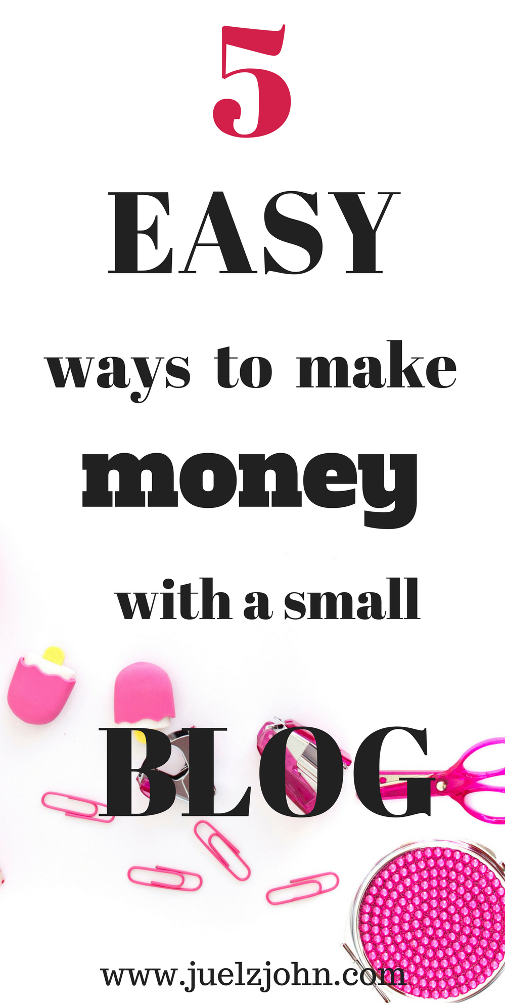 5 ways to make money blogging with a small blog